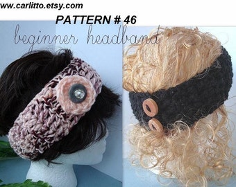 PATTERN number 46.... BEGINNER HEADBAND, with instructiions on how to make a removable flower... Instant Download