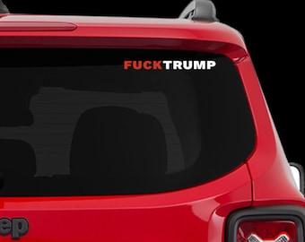 FUCK TRUMP - Car Decal, laptop decal, window decal- BF-D1019