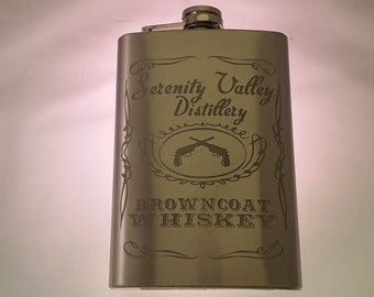 Browncoat Whiskey Serenity Valley Distillery Etched Stainless Steel 8oz Flask Funny Firefly Serenity Inspired.