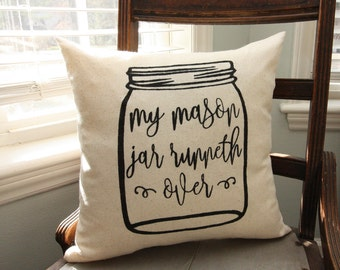 Southern Decor / Funny pillow / mason jar pillow / mason jar decor / southern sayings