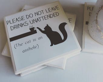 The Cat is an Asshole Coasters - Set of 4 - Cat Gifts - Funny Gift - Cat Coasters - Gag Gifts - Table Decor - Living Room Decor - Coasters
