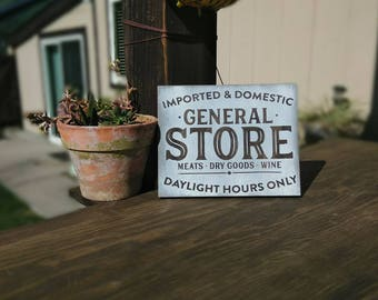 GENERAL STORE handcrafted sign