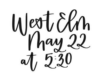 Brush Calligraphy West Elm May 22nd OKC