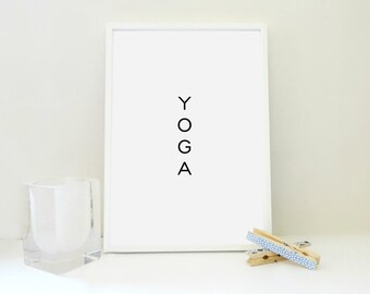 YOGA Printable Print - Yoga Artwork - Yoga Studio Art - Gift for Yogi Digital Poster Yoga Gift - Inspirational Art Scandinavian Art Print