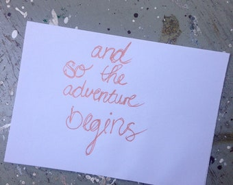 Quote card-and so the adventure begins-