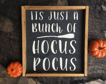 Its just a Bunch Of Hocus Pocus