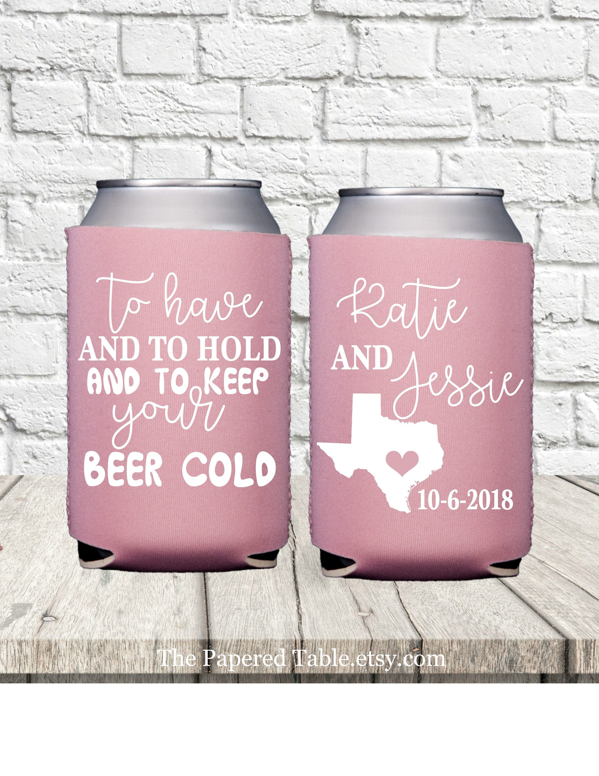 Wedding Favor Can Cooler To Have and To Hold Wedding Can