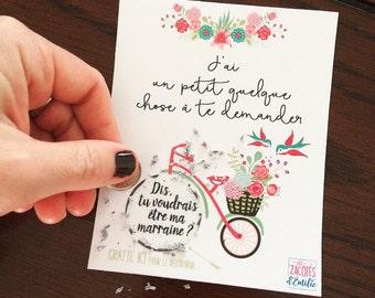 """Scratch card to announce the godmother """"j'ai un petit quelque chose à te demander"""""""