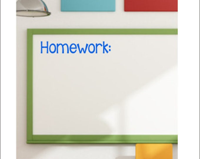 Homework Vinyl Decal Classroom Decal Teacher Decal Elementary Classroom Decal Whiteboard Decal Chalkboard Decal Educational School Decal