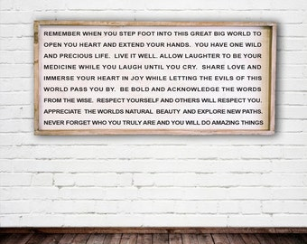 Remember when you go into the world, 24x48, Framed Wood Sign