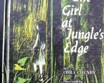 vintage childrens book... The GIRL at JUNGLES EDGE hardcover Book ...