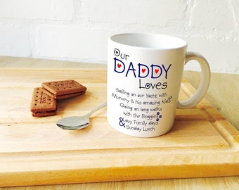 Personalised 'Our Daddy Loves' Mug