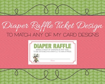 Diaper Raffle Ticket to match, digital, printable file