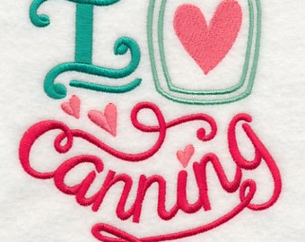 I Love Canning Flour Sack Hand/Dish Towel