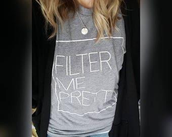 Filter Me Pretty