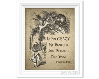"""Cheshire Cat Art Print Cheshire Cat Quote """"I'm Not Crazy."""" Alice In Wonderland Art Print Home Decor Wall Decor Wall Art Poster Gift (No.301)"""