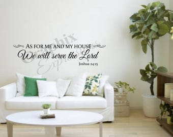 As for me and my house We will serve the Lord - Decal