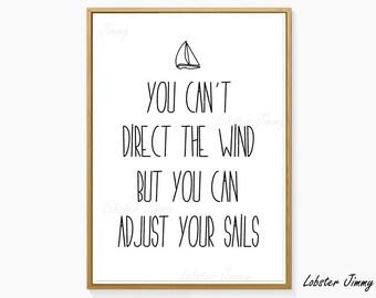 Gift for Sailors, Boat Decor, Ship Decor, Life Quotes, Adjust You Sails, Sailing, Inspirational Wall Art, Digital Art, Ready to Print