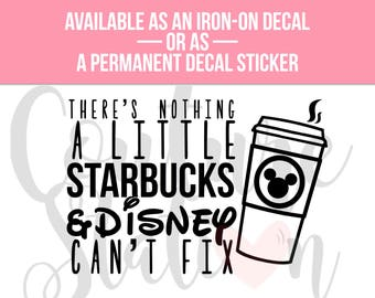 There's Nothing a Little... Vinyl Decal, Iron On Decal, T-Shirt Decal, Phone Decal, Laptop Decal, Car Decal