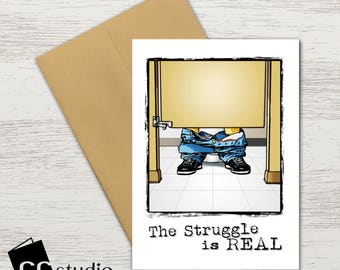 The Struggle Is Real Birthday Card Naughty Funny For