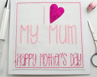 I love my mum Mothers Day Card