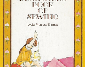 Vintage 1970's Sewing Book - A Beginner's Book Of Sewing