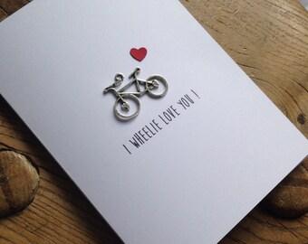 I Wheelie Love You Card - cute and fun for bike / bicycle lovers
