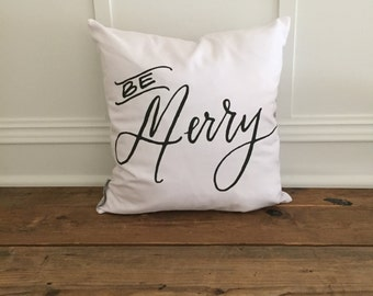 Black Be Merry Pillow Cover