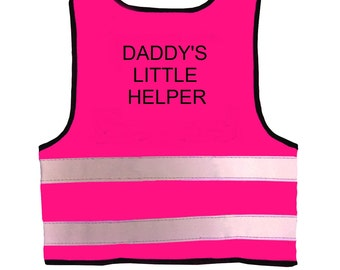 """Baby  Hot Pink Vests Printed """"DADDY'S LITTLE HELPER"""" Reflective Waistcoat Hi Visibility  Safety"""