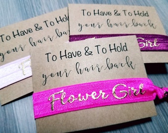 To Have and To Hold Your Hair Back Hair Tie Favors | Flower Girl Favors | Bachelorette Party Hair Tie Favors | Wedding Favors