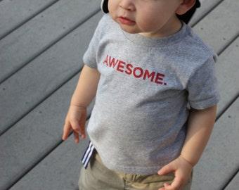 AWESOME T-shirt, Baby, Toddler Shirt, Kids TShirt, Funny Kids Shirt