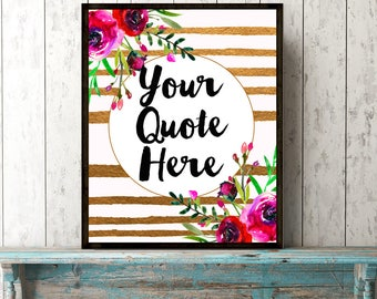 Custom quote print gold stripe watercolor floral printable wall art your words customized name gift modern room decor pink red flowers