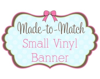 Small Vinyl Banner for Craft Shows, Events and More