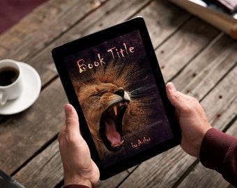 "Premade Ebook Cover ""Lion Roar"" Fiction Literary Fiction Romance Adventure Thriller"