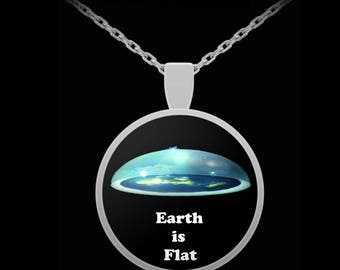 Flat Earth necklace - Earth is Flat  - Flat earther zetetic perfect gift