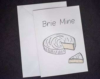 Brie Mine - Funny Valentines Card