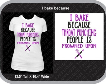 I Bake Because shirt glitter vinyl bakers Shirt