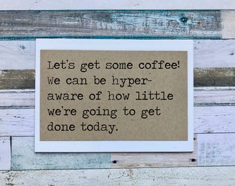 magnet, Funny Magnet, Refrigerator magnet, Kitchen magnet, small gift, coffee lover gift, funny gift, gift under 5, stocking stuffer, 68