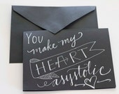 You Make My Heart Asystolic Funny Medical Valentine's Day Card Handwritten