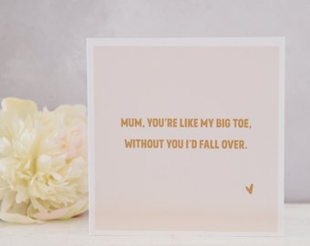 Funny card for Mum, Birthday Card for Mum, Mom, Mam, Mummy, Greeting Card, Mother's Day Card