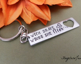 With brave wings she flies, inspirational keychain, Hand stamped key chain, Graduation gift
