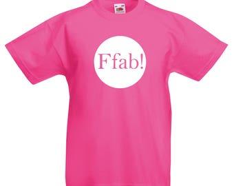 Child's T-Shirt - Ffab!