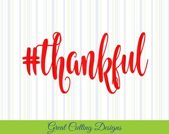 Thankful SVG Cut File svg DXF cut file Cricut svg Silhouette svg Vinyl Cut File Digital cut file Cricut cut file Silhouette dxf cut files