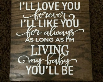 "I'll Love You Forever Wood Sign 8""x8"""