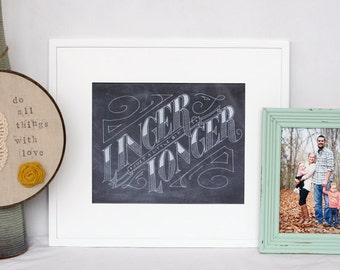linger just a little bit longer, handdrawn chalk art print