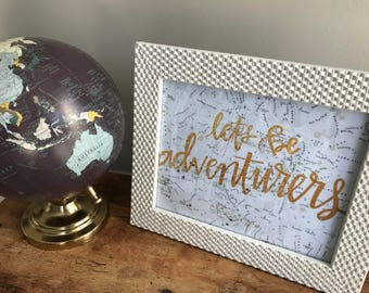 Let's Be Adventurers Print