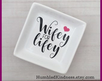 Wifey for Lifey Ring Dish - Bride Gift - Bridal Shower Gift