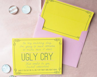 Please Don't Let Me Ugly Cry Card | Be My Bridal Attendant | Wedding Invitation | Ask Maid of Honor | Funny Maid of Honor Card | Way To Ask