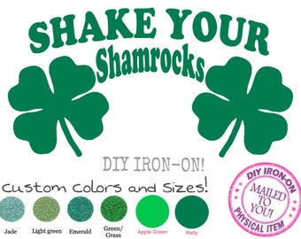 IRISH SHAMROCK TOP Iron-On Applique, Shake Your Shamrocks, St Patricks Day Shirt Decal, Saint Paddy Patch, Vinyl Transfer, Clover Funny Tee