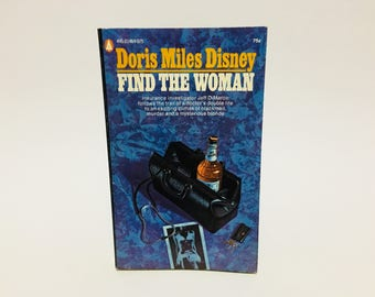 Vintage Mystery Book Find The Woman by Doris Miles Disney 1962 Paperback